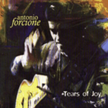 Antonio Forcione - Tears of Joy