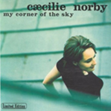 Cæcilie Norby - My Corner of the Sky