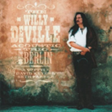 The Willy DeVille Acoustic Trio - Spanish Harlem